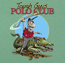 Tough Guys Polo Club (Premium Tee)