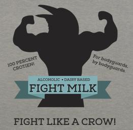 Fight Milk (Premium Tee)