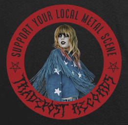 T-Swift, Support Your Local Metal Scene